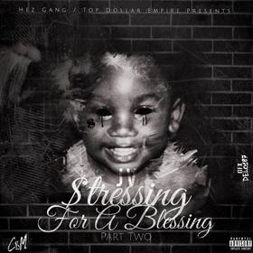 JV - Stressing For A Blessing Part 2 MellDopeAF front cover