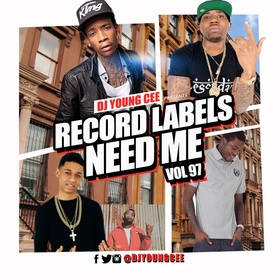 Dj Young Cee- Record Labels Need Me Vol 97 Dj Young Cee front cover