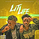 Lit Life The Mixtape  (MyLoyd47 & FinesseKhidd) by DJ Miles