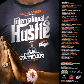 DJ Ames Presents International Hustle Promovactican Edition Hosted By Kingpin various artist front cover