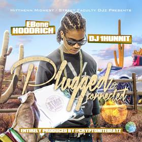 Plugged & Connected (Prod By Cryptonite Beatz) Ebone Hoodrich front cover