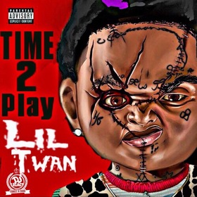 Time 2 Play Lil Twan front cover
