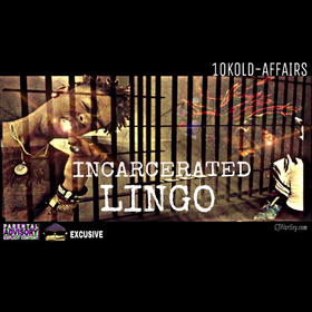 Incarcerated Lingo Mario 10k and Dre2Cold front cover