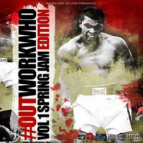 Out Work Who Vol. 1 (Spring Edition) DJ Cam front cover