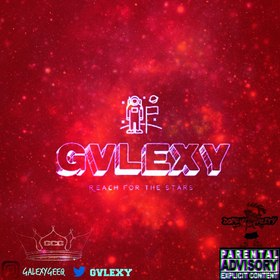 Gvlexy : Reach For The Stars Dj Illy Jay front cover