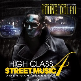 High Class Street Music 4 (American Gangster) Young Dolph front cover
