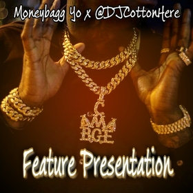 Feature Presentation (Moneybagg Yo Features Mix) DJ Cotton Here front cover