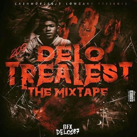 Delo - Trealest The Mixtape MellDopeAF front cover