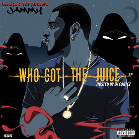 Who Got The Juice EP Jammy front cover