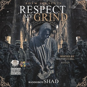 Respect My Grind Bando Boy Shad front cover