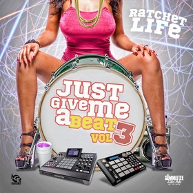 Just Give Me A Beat 3 Ratchet Life front cover