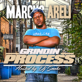 Marcus Areli - Grindin' Process 2 DJ Smoke front cover