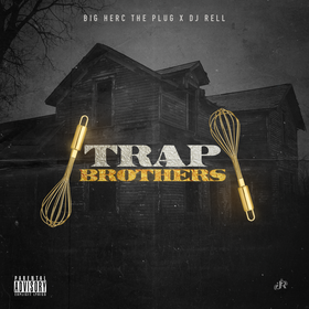 Trap Brothers DJ Rell front cover