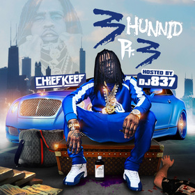 3Hunnid 3 (Chief Keef) DJ 837 front cover