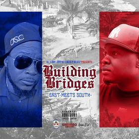 Building Bridges: East Meets South Volume 1 DJ Cinco P Beatz front cover