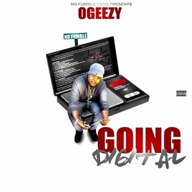 OGEEZY - Going Digital MellDopeAF front cover