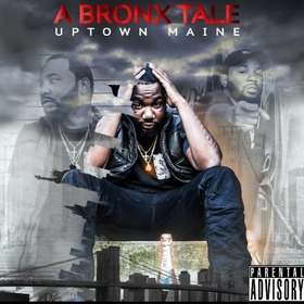 A Bronx Tale Uptown Maine front cover
