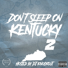 Don't Sleep On Kentucky 2 DJ KnockOut front cover
