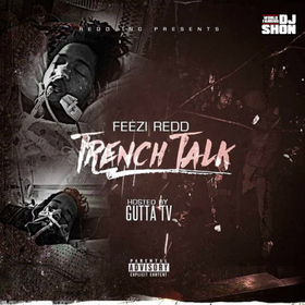 Trench Talk Feezi Redd front cover