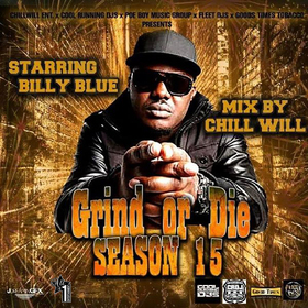 GRIND OR DIE SEASON 15 STARRING BILLY BLUE  CHILL iGRIND WILL front cover