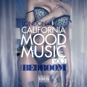 California Mood Music 2 (The Bedroom) London front cover