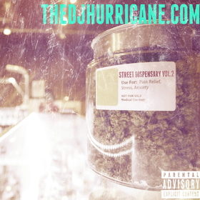 Street Dispensary Vol. 2 The DJ Hurricane front cover