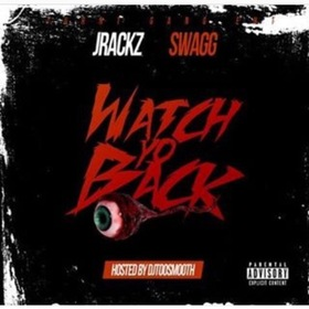 Turnt Gang - Watch Yo Back DJ TooSmooth front cover
