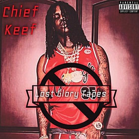 Chief Keef: Lost Glory Tapes Aristotle front cover