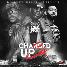 Charged Up 6 DJ Gxxd Muzic front cover