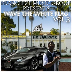 WTWF 3 (Wave The White Flag 3) Franchise Music Group front cover