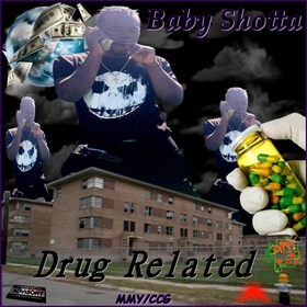 Drug Related Baby Shotta front cover