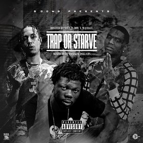 Trap Or Starve (Hosted By Soulja Boy & Maybacc) DJ Ransom Dollars front cover