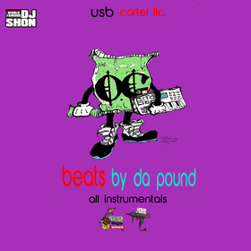 Beats By Da Pound (All Instrumentals) DaRealUncleSam front cover