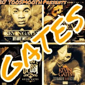 Gates (Kevin Gates) DJ TooSmooth front cover
