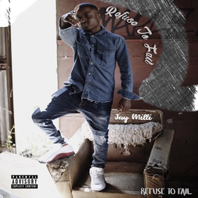 Refuse To Fail EP Jay Milli front cover