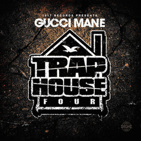 Trap House 4 Gucci Mane front cover