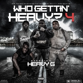 Who Gettin Heavy 4 Heavy G front cover