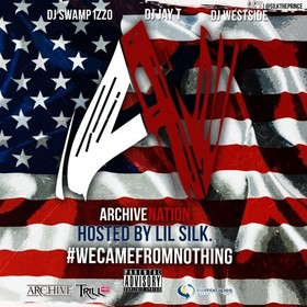 Archive Nation (Hosted By Lil Silk) DJ Swamp Izzo front cover