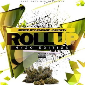 Roll Up 4/20 Eidition DJSavageSC front cover