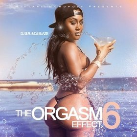 The Orgasm Effect 6 DJ S.R. front cover