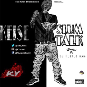 Keise - Slum Talk Dj Hustle Man front cover