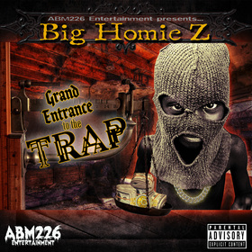 Grand Entrance To The Trap Big Homie Z front cover