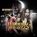 Flooding The City 14 by DJ SixThirty