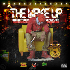 The Wake Up Mike Eazy B Eazy front cover