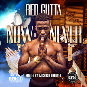 Now Or Never Red Gutta front cover