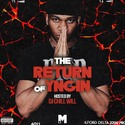 The Return Of Yngin Hosted By Chill Will by CHILL iGRIND WILL