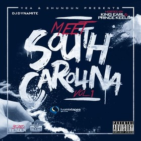 Meet South Carolina (Hosted By King Earl & Prince Keels) DJ Dynamite front cover