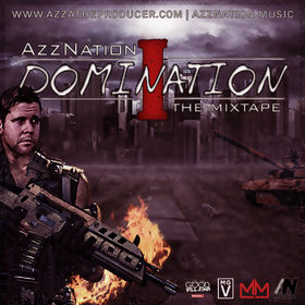 AzzNation Domination Vol 1. AzzNation Music front cover