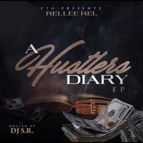 A Hustler's Diary EP Rellee Rel front cover