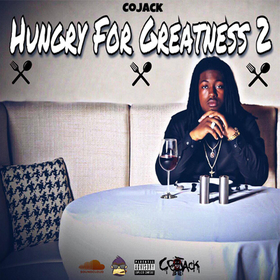 Hungry For Greatness 2 :: CoJack Dj Trey Cash front cover